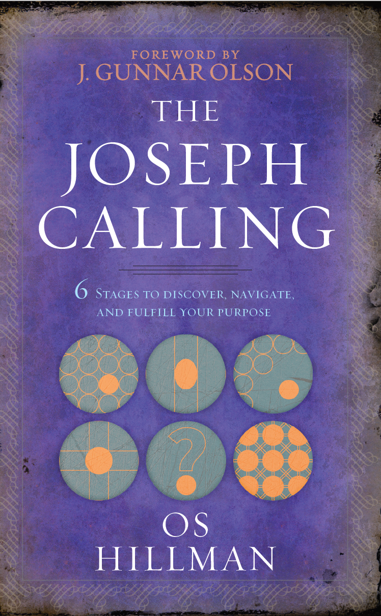 The Joseph Calling: 6 Stages To Discover, Navigate And Fulfill Your Purpose - Leadership Books