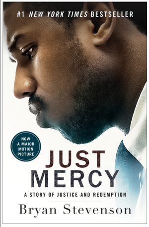 Just Mercy (Movie Tie-In Edition): A Story of Justice and Redemption - Leadership Books