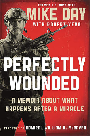 Perfectly Wounded: A Memoir About What Happens After a Miracle - Leadership Books