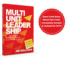 Multi-Unit Leadership: The 7 Stages of Building Profitable Stores Across Multiple Markets - Leadership Books