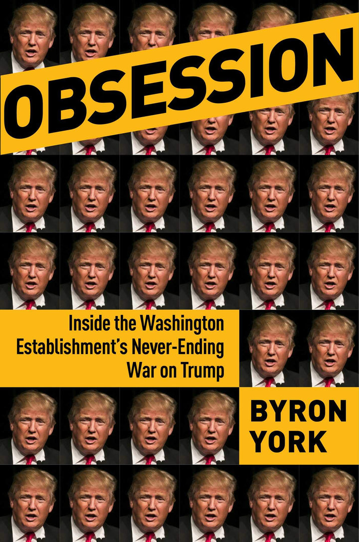 Obsession: Inside the Washington Establishment's Never-Ending War on Trump - Leadership Books