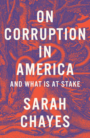 On Corruption in America: And What Is at Stake - Leadership Books