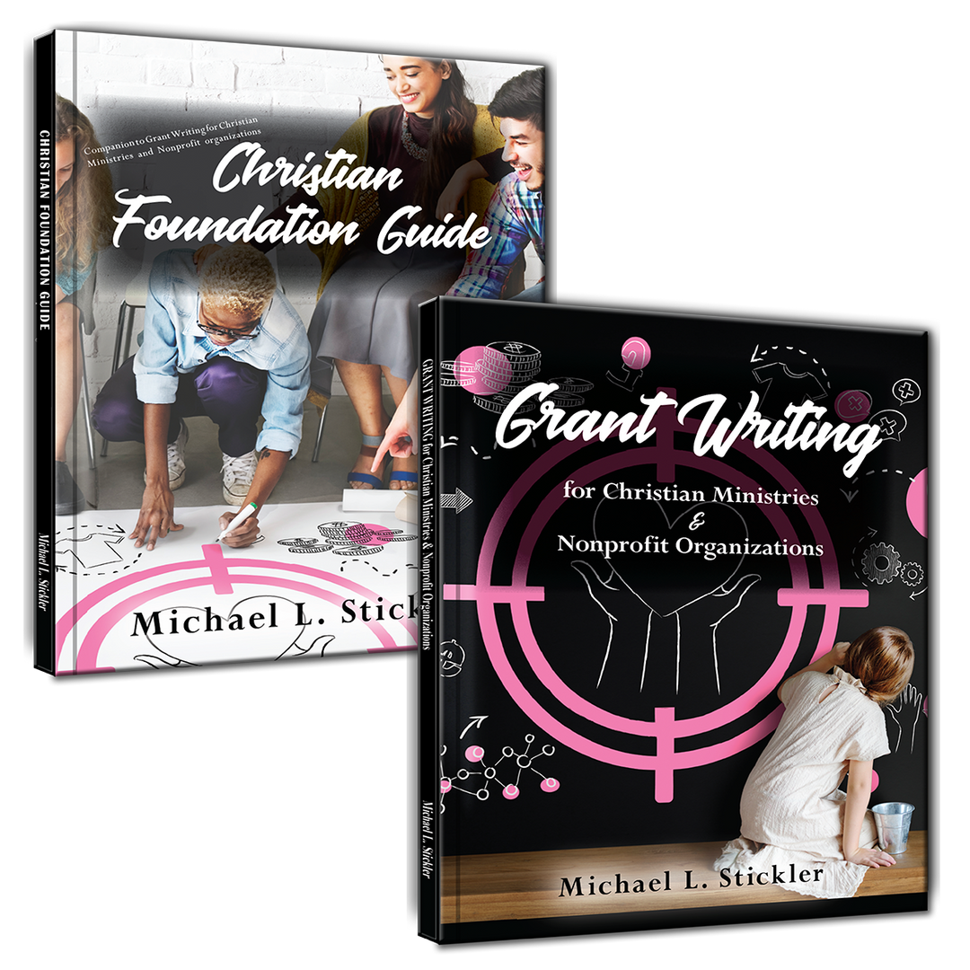 Both Books! - The Christian Foundation Guide and Grant Writing. Plus a bonus! - GetPublished