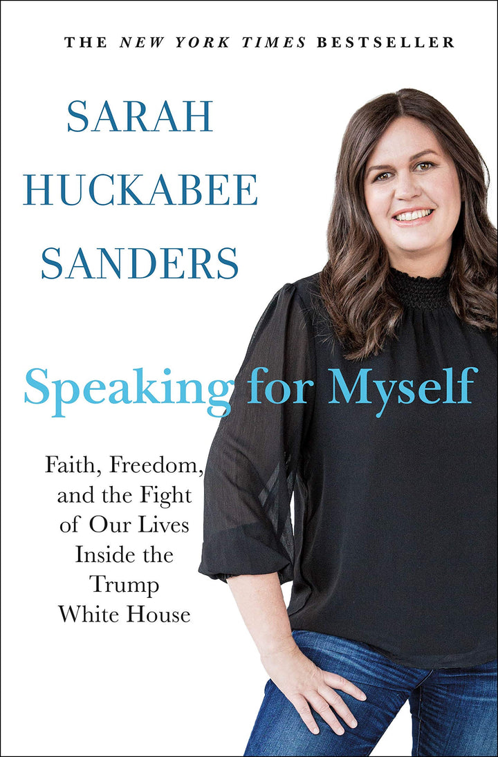 Speaking for Myself: Faith, Freedom, and the Fight of Our Lives Inside the Trump White House - Leadership Books