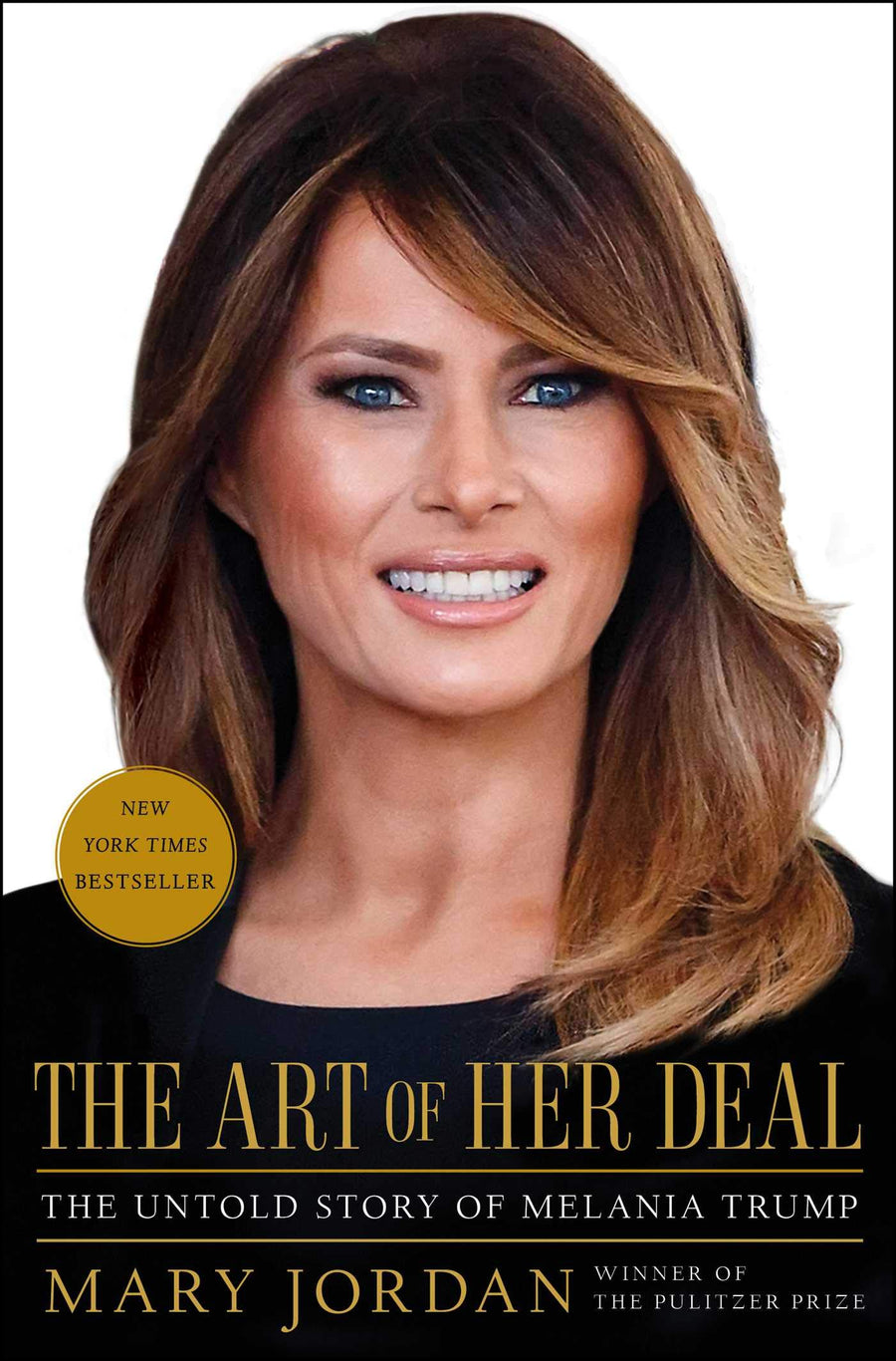 The Art of Her Deal: The Untold Story of Melania Trump - Leadership Books