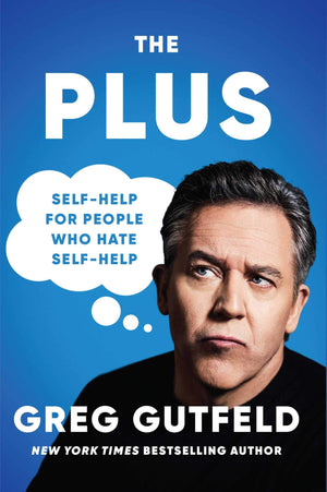 The Plus: Self-Help for People Who Hate Self-Help - Leadership Books