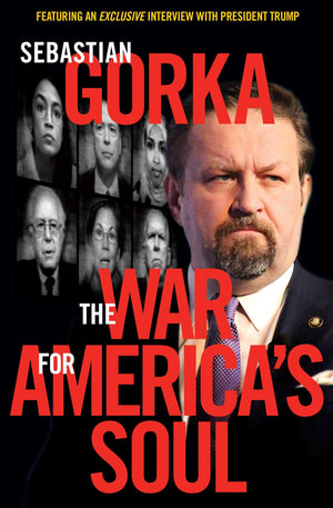 The War for America's Soul: Donald Trump, the Left's Assault on America, and How We Take Back Our Country - Leadership Books