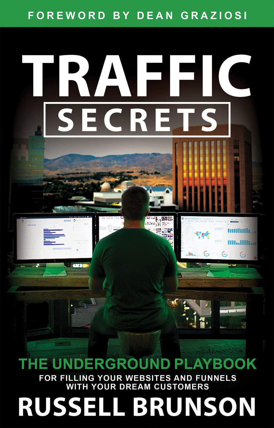 Traffic Secrets: The Underground Playbook for Filling Your Websites and Funnels with Your Dream Customers - Leadership Books