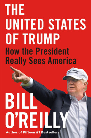 The United States of Trump: How the President Really Sees America - Leadership Books