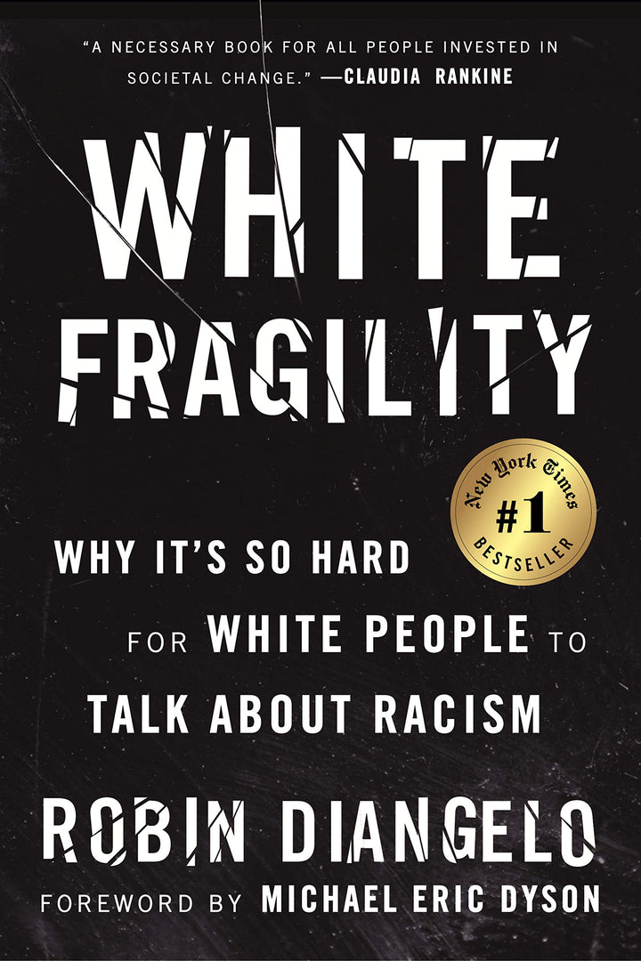 White Fragility: Why It's So Hard for White People to Talk about Racism - Leadership Books