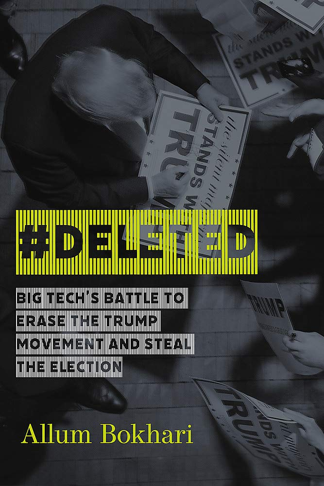 #deleted: Big Tech's Battle to Erase the Trump Movement and Steal the Election - Leadership Books