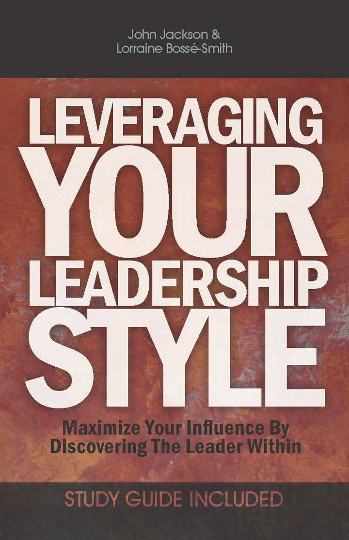 Leveraging Your Leadership Style - Leadership Books