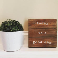 """Today Is a Good Day"" Wall Decor"