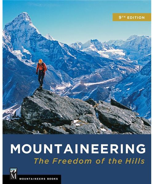 Mountaineering: Freedom of the Hills - 9th Edition