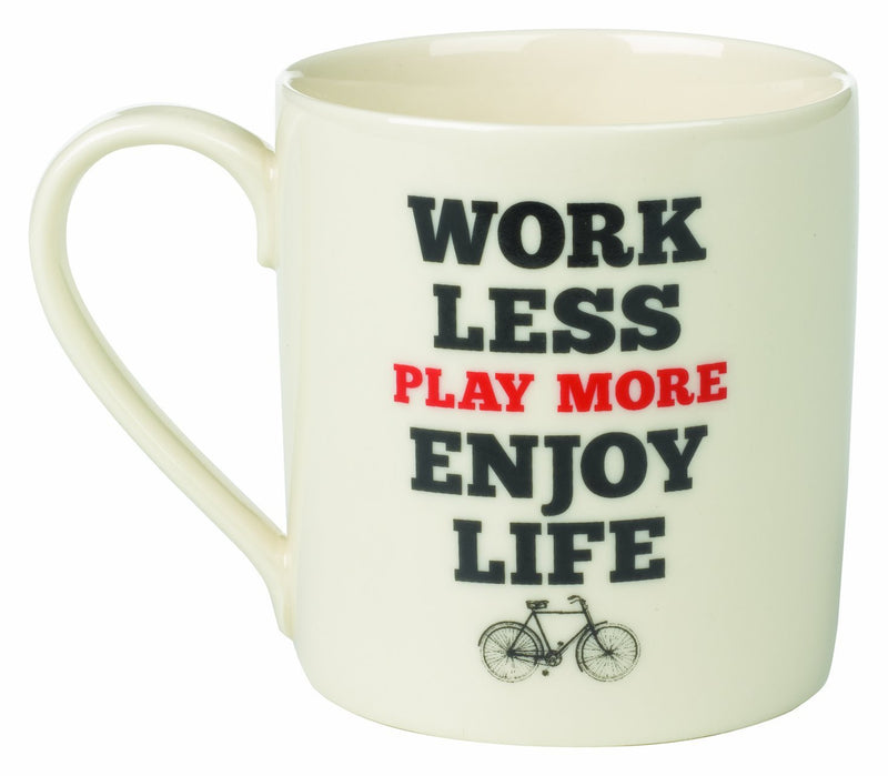 Wild & Wolf Work Less Play More Enjoy Life Mug