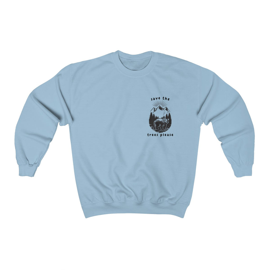 """Save The Trees Please"" Unisex Sweatshirt"