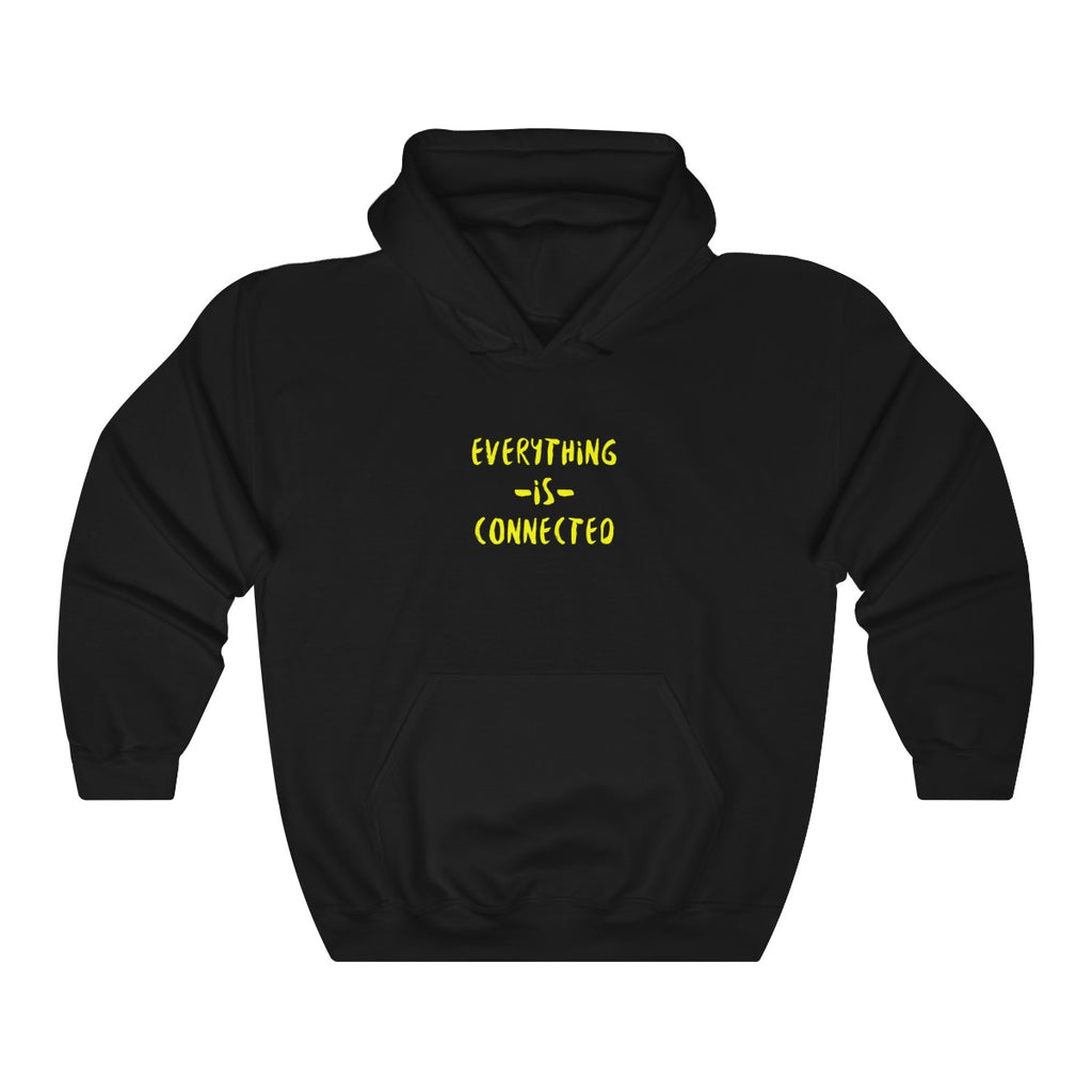 ''EVERYTHING IS CONNECTED'' Unisex Hoodie