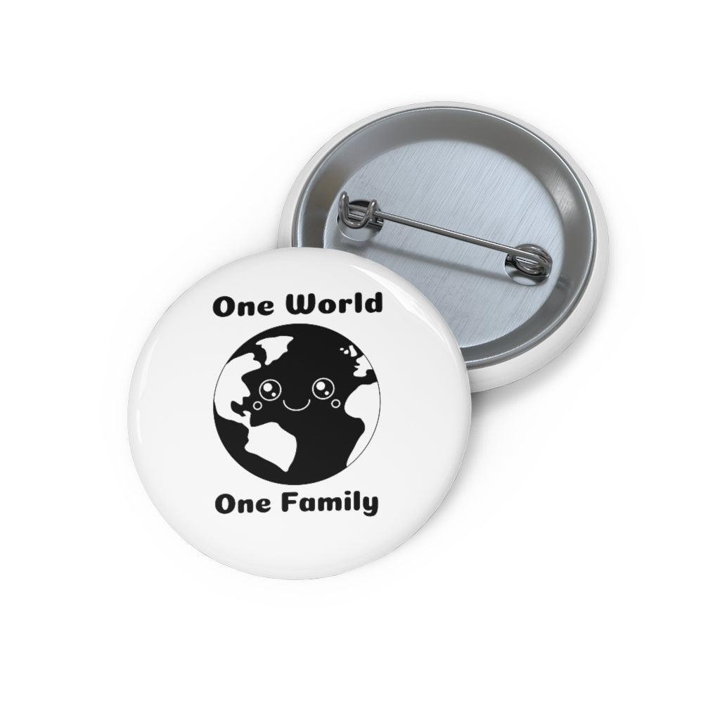 """One World One Family"" Pin"