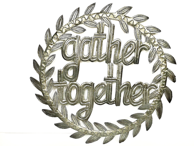 Gather Together Metal Sign