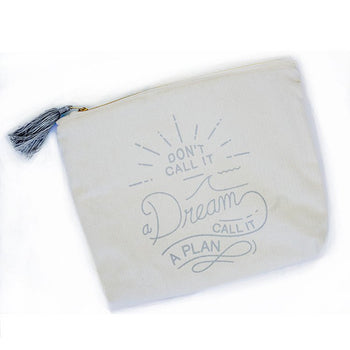 Don't Call It A Dream Zipper Pouch