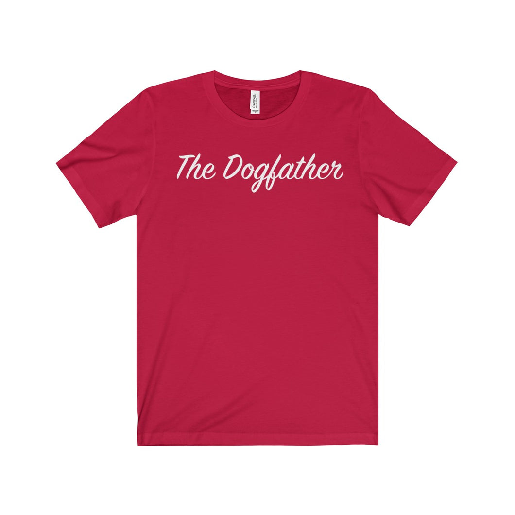 The Dog Father - Unisex Jersey Short Sleeve Tee