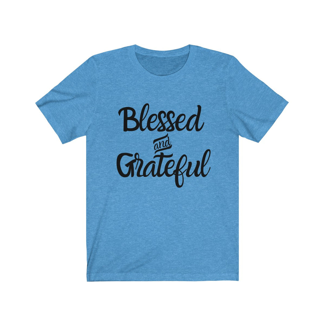 Blessed and Grateful T-shirt
