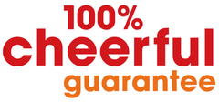 100% Cheerful Guarantee