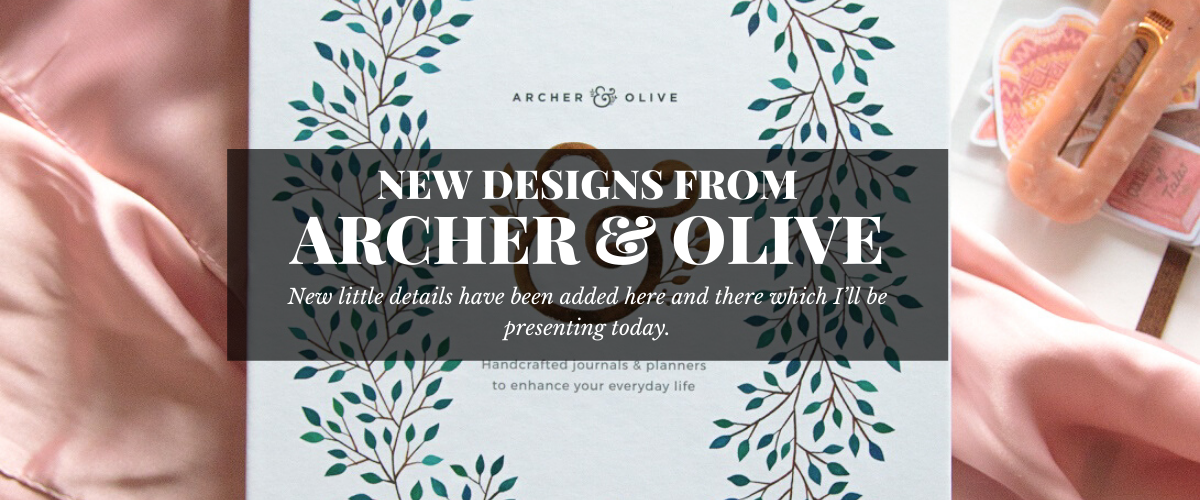 New Archer & Olive Designs