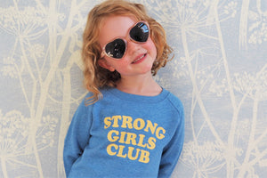 Strong Little Girls Club Blue Sweatshirt