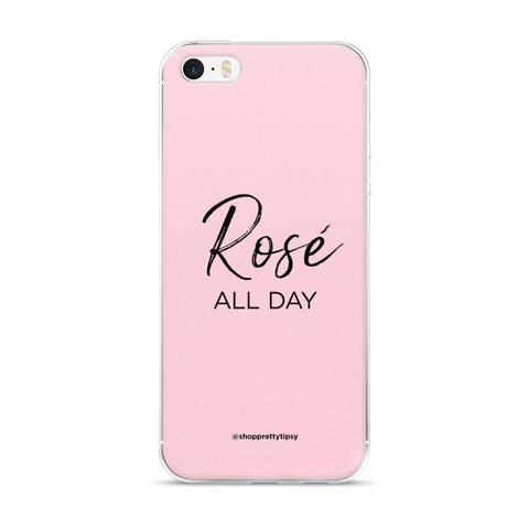 Rosé All Day iPhone Case (5 & 6 models)