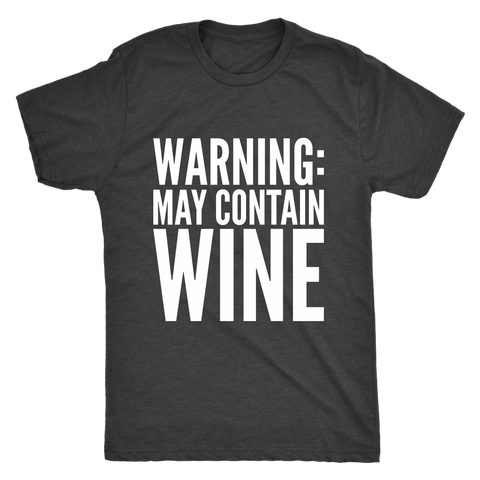 Warning May Contain Wine Tee
