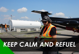 Keep calm and refuel