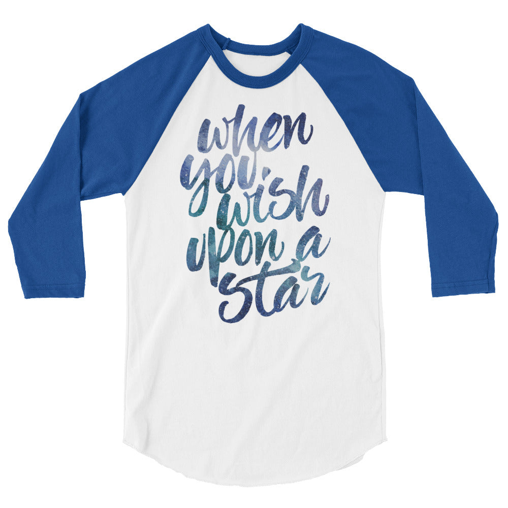 """When You Wish Upon A Star"" Raglan"