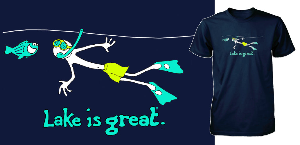 Lake is Great - Scuba T-Shirt - PRE-ORDER