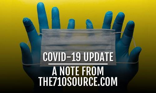 COVID-19 Update | A Note From The710Source.com