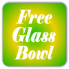 Free Glass Bowl Included