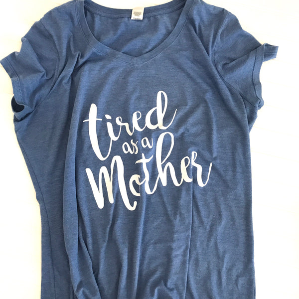 5c7688f90 Tired as a Mother Shirt,New Mom Gift,Mom Gift,New Mom Shirt,Custom ...