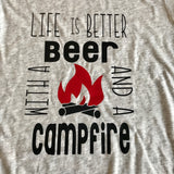 Life is better with beer and campfire shirt,beer shirt,campfire shirt,camping,funny shirt,smores,custom shirt