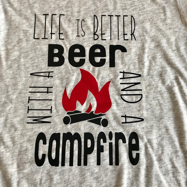 6d6e711c ... Life is better with beer and campfire shirt,beer shirt,campfire shirt, camping ...