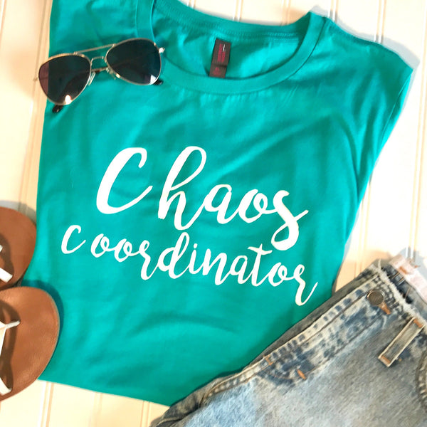 Chaos Coordinator Shirt,Chaos,Stay at home Mom,mom gift,boss gift,mothers day gift,birthday gift,Cool Mom,Funny Tee,Teacher,Christmas gifts,custom shirt