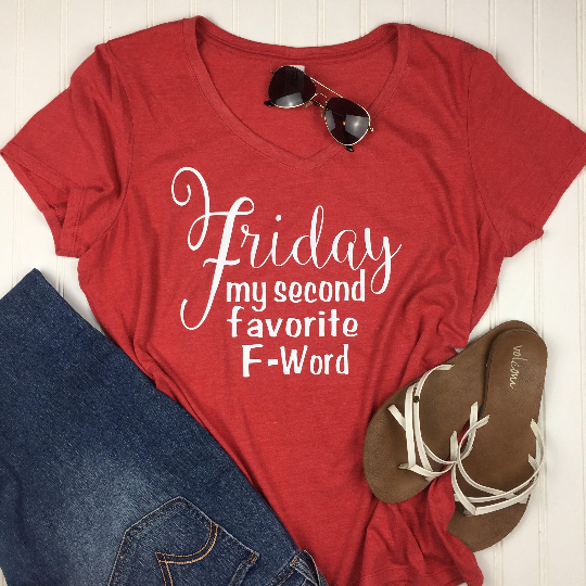 Friday Is My Second Favorite F Word Shirt, Cute Women's Shirt, Friday Shirt, funny shirts, TGIF shirt, vneck shirt, vacation shirt