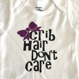 Crib Hair Don't Care Infant Bodysuit, New Baby Girl, New Baby Gift, one piece bodysuit, Baby Shower Gift, It's a Girl, Baby Girl Clothes
