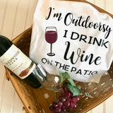 I'm Outdoorsy I drink wine on the Patio Shirt, I'm Outdoorsy Shirt, wine shirt, drinking shirt, summer shirt, Mothers day Gift, Grandma Gift