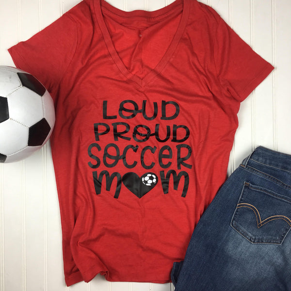 Loud Proud Soccer Mom Shirt w/Name on back, soccer coach gift, Proud Mom Shirt, Mom soccer Shirt, Soccer Gift, Custom Shirt, Vinyl Shirt, Te