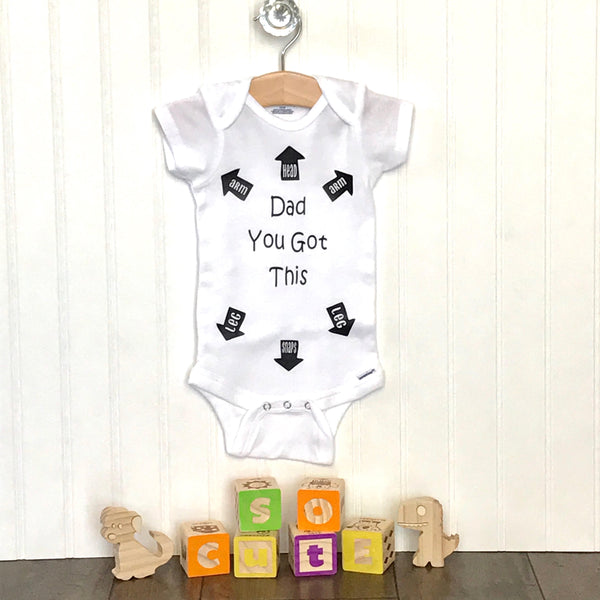 96383cef8fbf7 Dad You Got This Infant Bodysuit, Baby Shower Gift, Funny Infant Bodysuit,  New