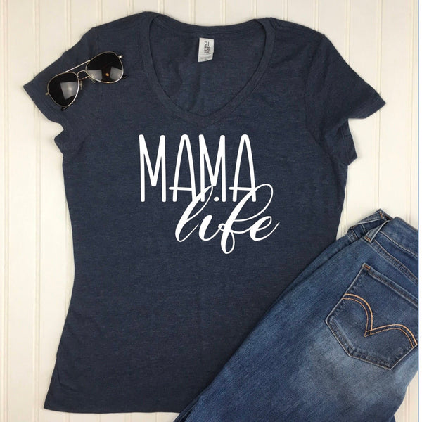 Mama Life Shirt / Shirt for Moms / Mom Shirt / Mothers Day Gift for Mom / Gift for New Mom / Mothers Day Gift /  Shirt for New Mom