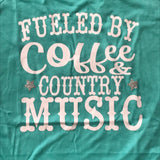 Fueled by Coffee and Country Music, Country Shirts, Coffee Shirts, graphic tee, mom life tee, country music shirt, gift for mom, coffee love