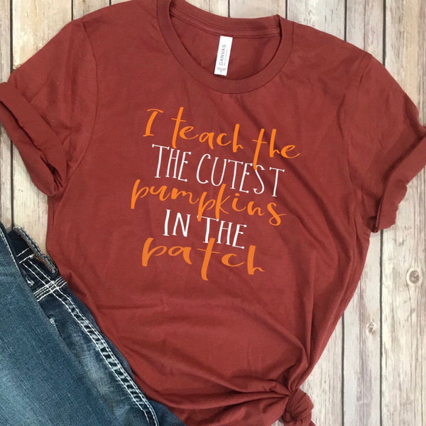 I Teach the Cutest Pumpkins in the Patch Shirt, Teacher fall t shirt, Teacher Fall Shirt, Fall tahirt, It's Fall Yall shirt, autumn shirt