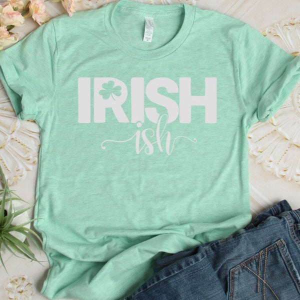 Irish ish Shirt, St. Patricks Day Shirt, st patricks day tshirt, funny shirt, funny drinking shirt, shamrock shirt