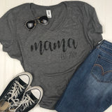 Mama Established Shirt / Shirt for Moms / Mom Shirt / Christmas Gift for Mom / Gift for New Mom / Mother's Day Gift / Shirt for New Mom